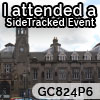 I attended SideTracked Carlisle - GC824P6