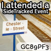 I attended SideTracked Chester-le-Street - GC89PF3